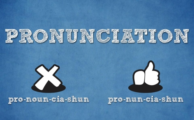 Pronunciation is often pronounced wrong - English vocabulary