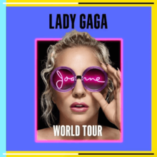 Lady_Gaga_-_Joanne_World_Tour_(Official_Poster)